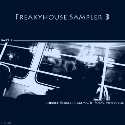FHL005 Freakyhouse Sampler 3 part 1